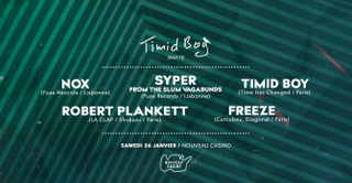 Timid Boy Invite: Nox, Syper, Robert Plankett, Freeze, Timid Boy