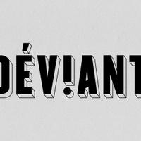 Déviant