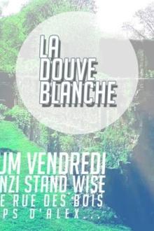 La Douve Blanche / Le festival Animal Records