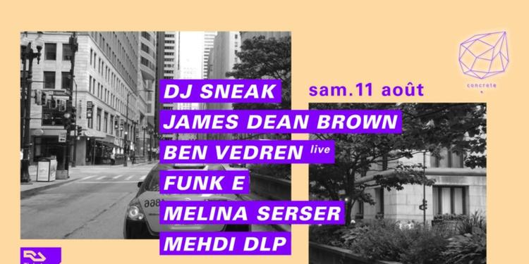 Concrete: Dj Sneak, James Dean Brown, Ben Vedren, Funk E