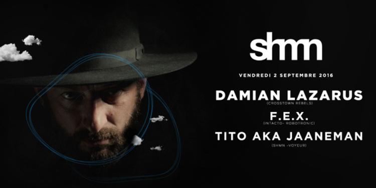 Zig Zag x Shmn : Damian Lazarus, F.E.X & Tito aka Jaaneman