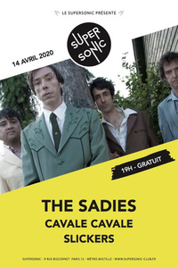 The Sadies • Cavale Cavale • Slickers / Supersonic (Free entry) - Le Supersonic - mardi 14 avril