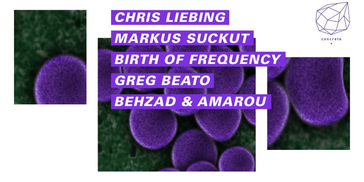 Concrete: Chris Liebing, Markus Suckut, Birth Of Frequency