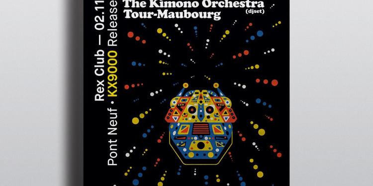 Pont Neuf Kx9000 Release Party: Session Victim, Lucien & The Kimono Orchestra (Djset), Tour-MAU