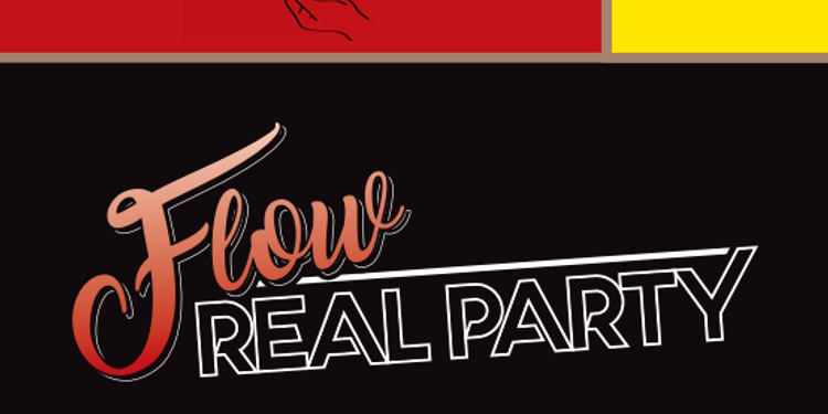 Flow REAL PARTY