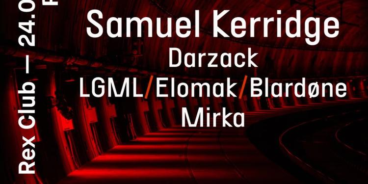 Polarite: Samuel Kerridge, Darzack, LGML, Elomak, Blardone, Mirka