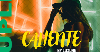 CALIENTE by LUXURE