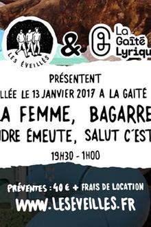 #2 veillée w/Bagarre + La Femme + Salut c'est Cool  + La Tendre Emeute