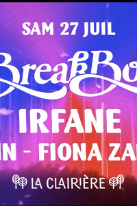 La Clairière : Breakbot, Irfane, Yasmin, Fiona Zanetti - La Clairière - samedi 27 juillet