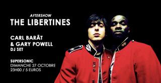 The Libertines Aftershow / Carl Barât & Gary Powell DJ SET