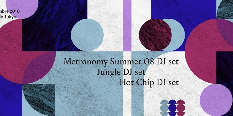Metronomy & Hot Chip & Jungle (djs sets)