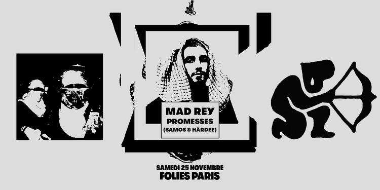 Skylax x Folies Paris : Mad Rey & Promesses (Samos & Härdee)