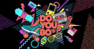DO YOU 80s : La boum 80s