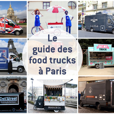 Guide des food trucks à Paris : l'interminable liste des food trucks parisiens