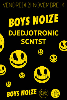 Boys Noize, Djedjotronic & Scntst