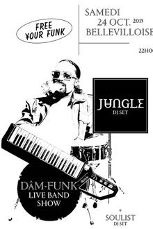Free Your Funk : Jungle, Dam-Funk Live, Soulist