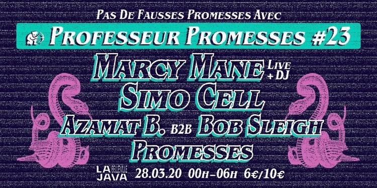 Professeur Promesses #23 w/ Marcy Mane, Simo Cell, Azamat B.