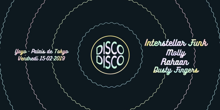 Disco Disco ✦ Interstellar Funk · Molly · Rahaan · Dusty Fingers