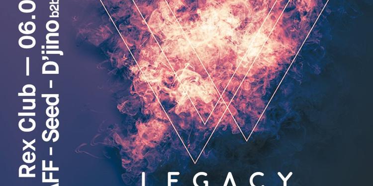 Legacy: wAFF, Seed, D'jino b2b Mezcal