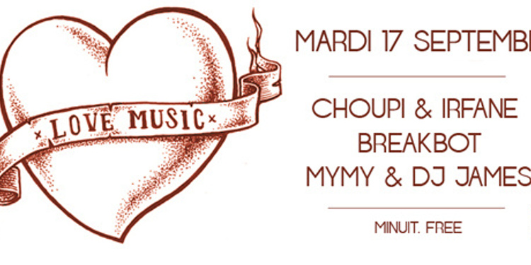 Love Music avec Breakbot, Choupi & Irfane, Mymy & Dj James