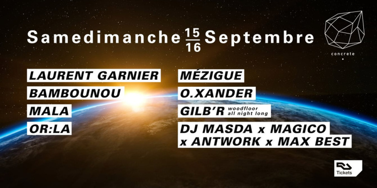 Samedimanche: Laurent Garnier, Bambounou, Mala, Or:la, Mezigue