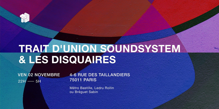 Trait d'Union SoundSystem X Les Disquaires