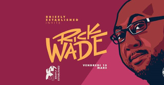 Briefly Meets • Rick Wade (Extended Set)