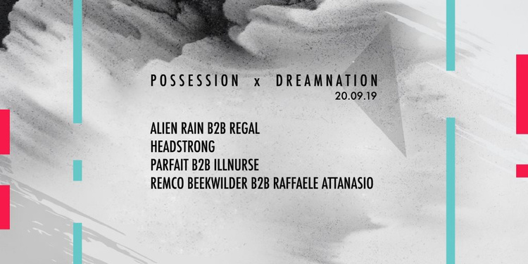 Possession x Dreamnation