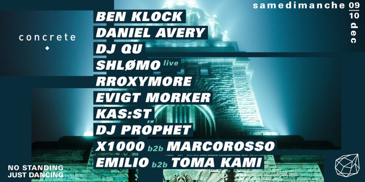Concrete Samedimanche : Ben Klock, Daniel Avery, Dj Qu, Shlømo