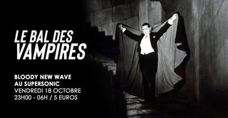 Le Bal Des Vampires - Bloody New Wave au Supersonic