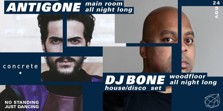 Concrete: Antigone all night long/ Dj Bone Woodfloor all night long
