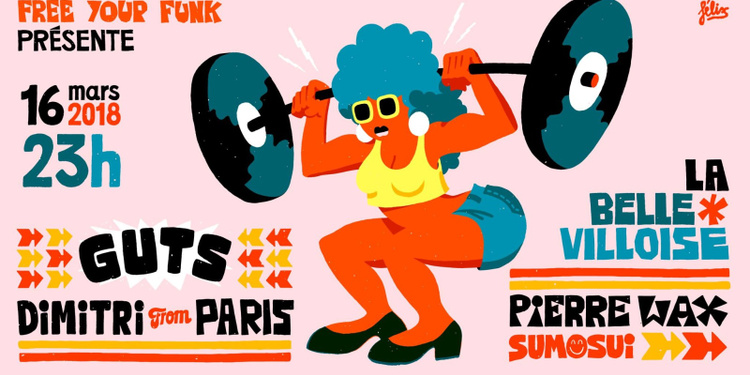 Free your funk special funk & disco : Guts & Dimitri From Paris