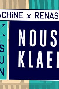 Motel Machine & RSNC prés. Nous'Klaer : Mattheis, Konduku - Machine du Moulin Rouge - samedi 10 août