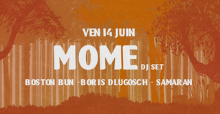 La Clairière : Møme DJ Set