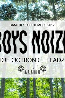 Annulé : Boys Noize, Djedjotronic, Feadz x La Clairière